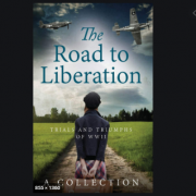 The road to liberation : trials and triumphs of WWII